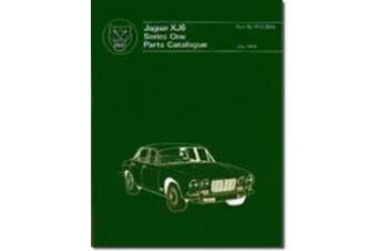 Jaguar XJ6 Series 1 Parts Catalogue (Official Parts Catalogue S.)
