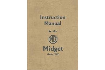 MG Midget TC Official Instruction Manual (Official Workshop Manuals)