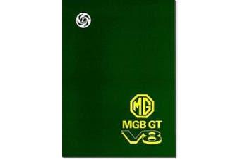 MG, MGB GT V8 Workshop Manual Supplement (Official Handbooks)