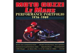 Moto Guzzi Le Mans Performance Portfolio, 1976-1989 (Performance Portfolio S.)