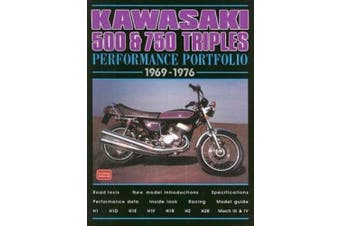 Kawasaki 500 and 750 Triples Performance Portfolio 1969-1976 (Performance Portfolio)