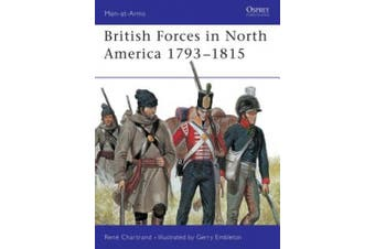 British Army in North America, 1793-1815 (Men-at-Arms)
