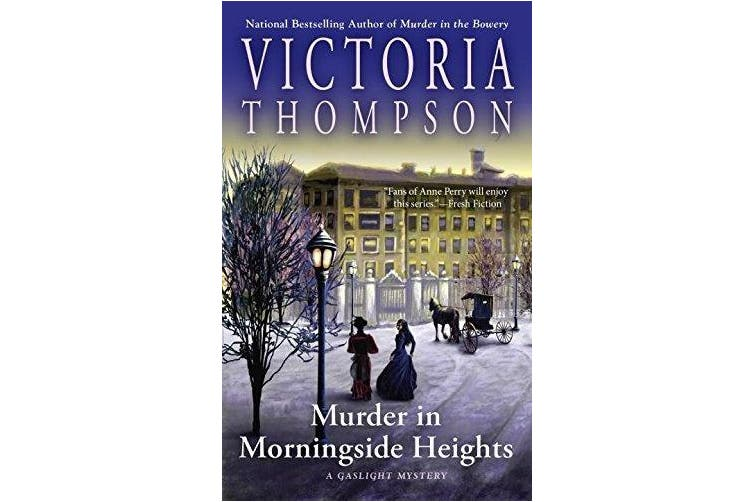 Murder In Morningside Heights: A Gaslight Mystery