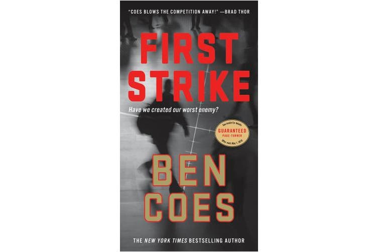 First Strike: A Thriller (Dewey Andreas Novels)