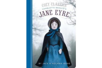 Cozy Classics: Jane Eyre: (classic Literature for Children, Kids Story Books, Cozy Books)