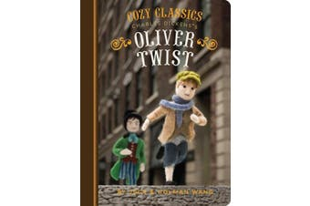 Cozy Classics: Oliver Twist: (classic Literature for Children, Kids Story Books, Cozy Books)
