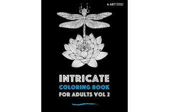 Intricate Coloring Book For Adults Vol 2 (Intricate Coloring Book for Adults)