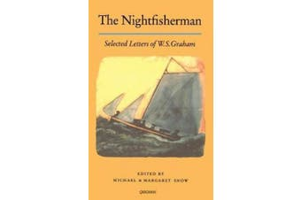 The The Nightfisherman,: Selected Letters of W.S.Graham