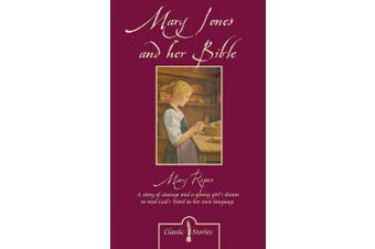 Mary Jones and her Bible (Classic Stories)