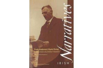 Frank Henderson's Easter Rising: Recollections of a Dublin Volunteer (Irish Narratives S.)