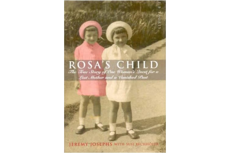 Rosa's Child: One Woman's Search for Her Past