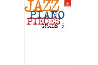 Jazz Piano Pieces, Grade 5 (ABRSM Exam Pieces)