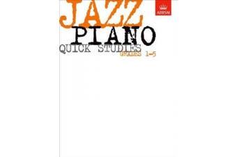Jazz Piano Quick Studies, Grades 1-5 (ABRSM Exam Pieces)