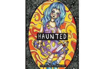 Haunted: Scary Halloween Coloring Book