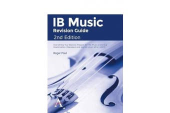 Ib Music Revision Guide 2nd Edition: Everything You Need to Prepare for the Music Listening Examination (Standard and Higher Level 2016-2019): Standard and higher level