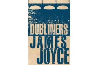 The Dubliners (Alma Classics Evergreens)