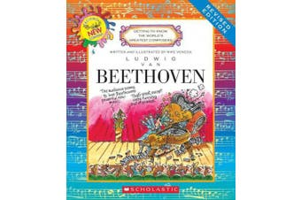 Ludwig Van Beethoven (Revised Edition) (Getting to Know the World's Greatest Composers) (Getting to Know the World's Greatest Composers)