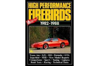 Pontiac High Performance Firebirds, 1982-88 (Brooklands Road Tests S.)