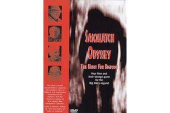 Sasquatch Odyssey - The Hunt For Big Foot