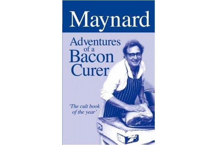 Maynard - Adventures of a Bacon Curer