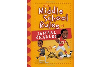 The Middle School Rules of Jamaal Charles: As Told by Sean Jensen (Middle School Rules)