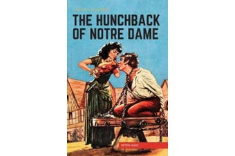 The Hunchback of Notre Dame, (Classics Illustrated)