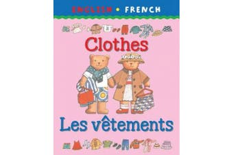 Clothes/Les vetements (Bilingual First Books French)