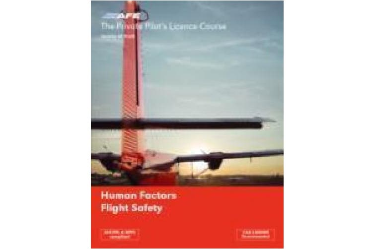 The Private Pilots Licence Course: v. 5: Human Factors and Flight Safety