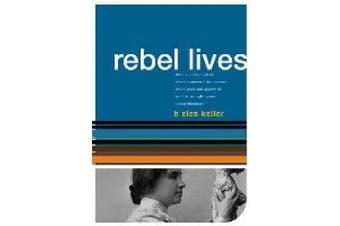 Helen Keller (Rebel Lives S.)