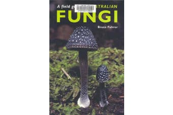 Field Guide to Australian Fungi