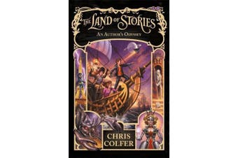 The Land of Stories: An Author's Odyssey: Book 5 (The Land of Stories)