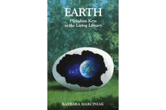 Earth: Pleiadian Keys to the Living Library