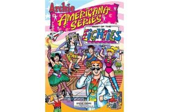 Best of the Eighties (Archie Americana S.)
