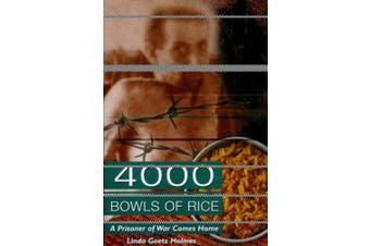 4,000 Bowls of Rice: A Prisoner of War Comes Home