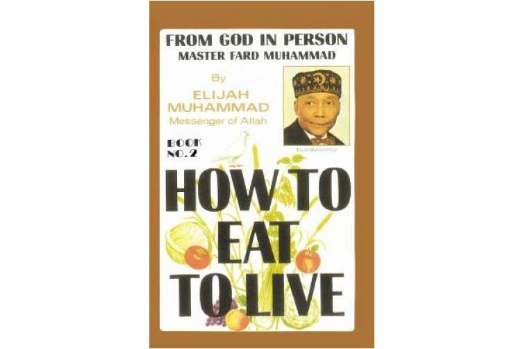 How to Eat to Live, Book 2: From God in Person, Master Fard Muhammad (How to Eat to Live)