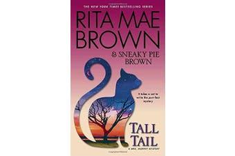 Tall Tail: A Mrs. Murphy Mystery (Mrs. Murphy)