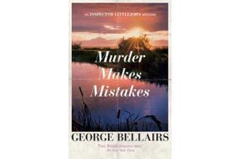 Murder Makes Mistakes (An Inspector Littlejohn Mystery)
