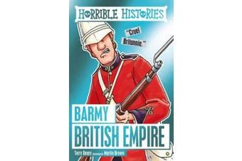 Barmy British Empire (Horrible Histories)