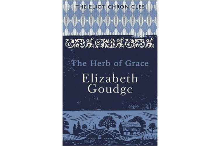 The Herb of Grace: Book Two of The Eliot Chronicles