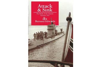 Attack & Sink: The Battle of the Atlantic Summer 1941, Second Edition
