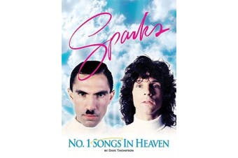 "Number One Songs in Heaven: The ""Sparks"" Story"