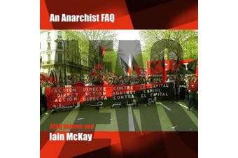 An Anarchist FAQ, Volume 1