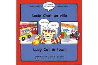 Lucy Cat in Town/Lucie Chat En Ville (English and French Edition)