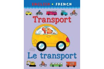 My first bilingual book: Transport/le transport