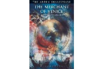 The Merchant Of Venice: Third Series (The Arden Shakespeare Third Series)