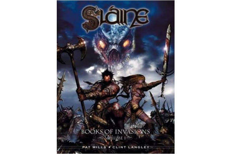 Slaine - The Books of Invasions: v. 1: Moloch and Golamh