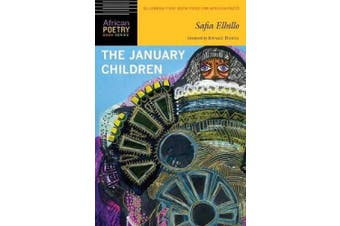 The January Children (African Poetry Book Series)