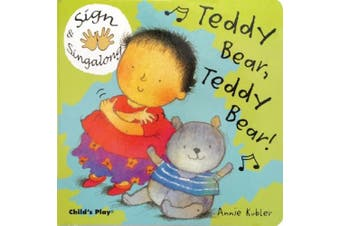 Teddy Bear, Teddy Bear: American Sign Language (Sign & Sing-along) [Board book]