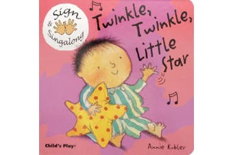 Twinkle, Twinkle, Little Star: American Sign Language (Sign & Singalong) [Board book]