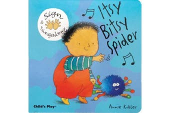 Itsy, Bitsy Spider: American Sign Language (Sign & Sing-along) [Board book]